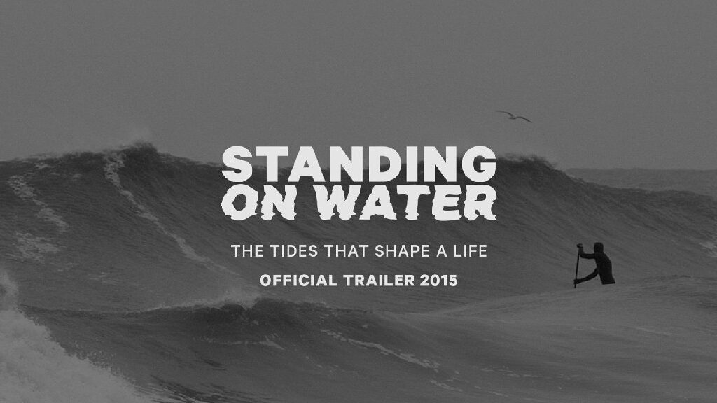 Standing on water - SUP Film